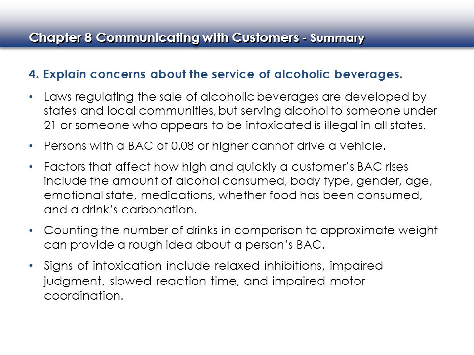 ... and impaired motor coordination. 4. Explain concerns about the service of alcoholic beverages.