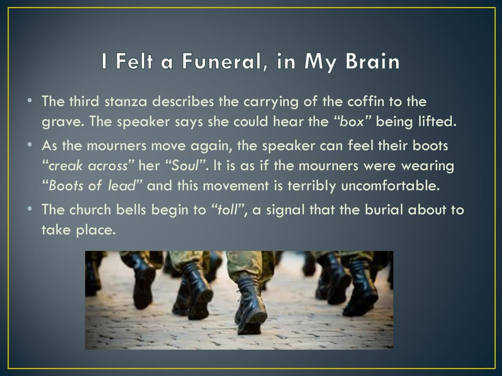 I Felt a Funeral, in My Brain - ppt download