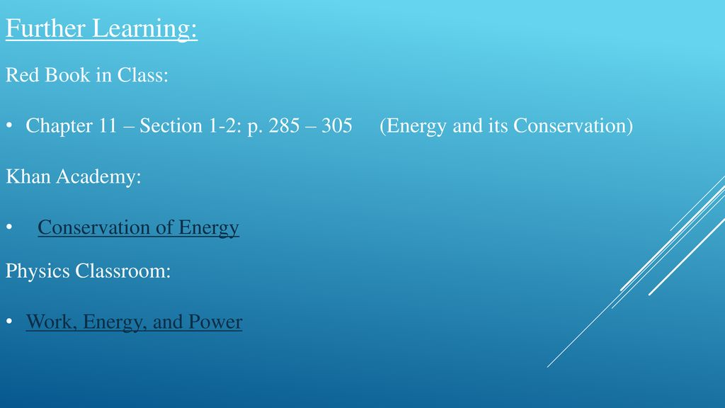 Bell Ringer Define Kinetic Energy, Potential Energy, and