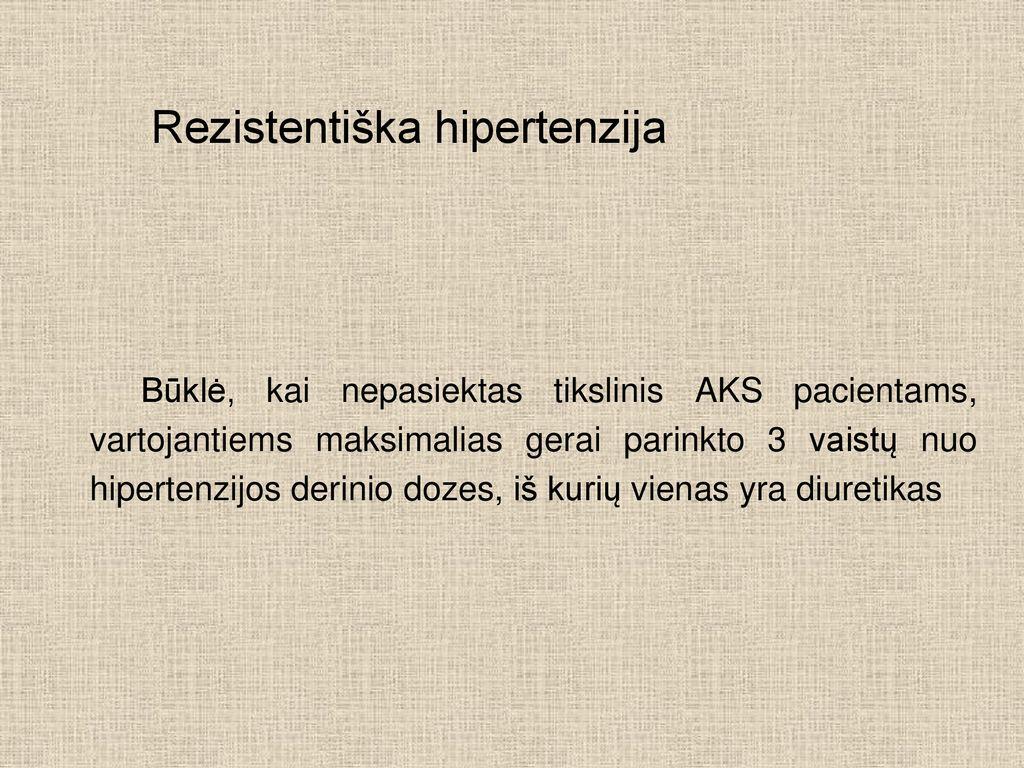 vaistai nuo hipertenzijos 4 laipsniai