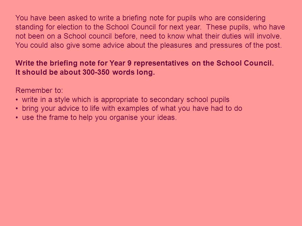 You have been asked to write a briefing note for pupils who are considering