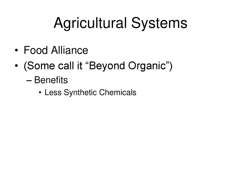 1819e0405fa5 Agricultural Systems Food Alliance (Some call it Beyond Organic )