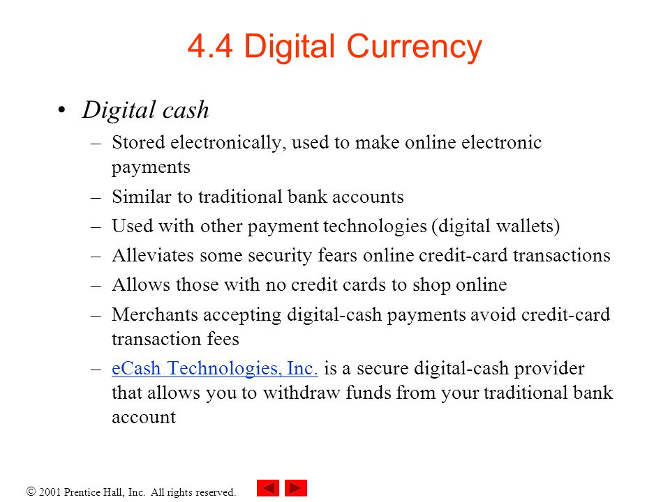 4.4 Digital Currency Digital cash