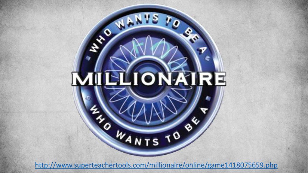 superteachertools. com/millionaire/online/game - ppt download