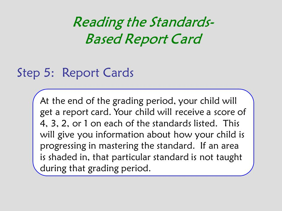 Reading the Standards-Based Report Card