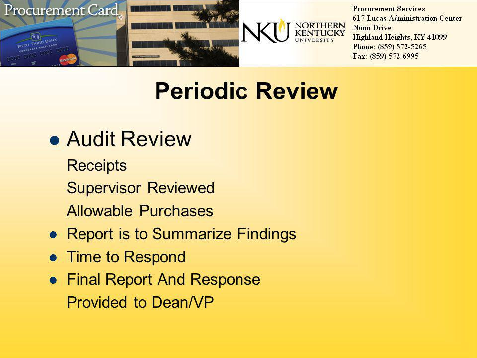 Periodic Review Audit Review Supervisor Reviewed Allowable Purchases