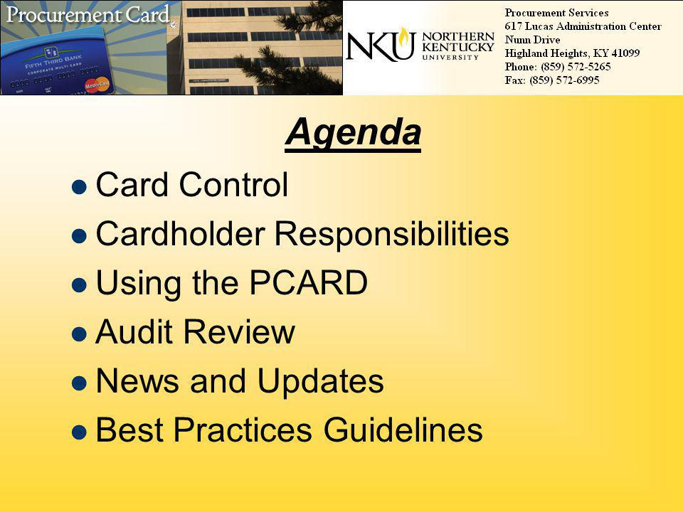 Cardholder Responsibilities Using the PCARD Audit Review