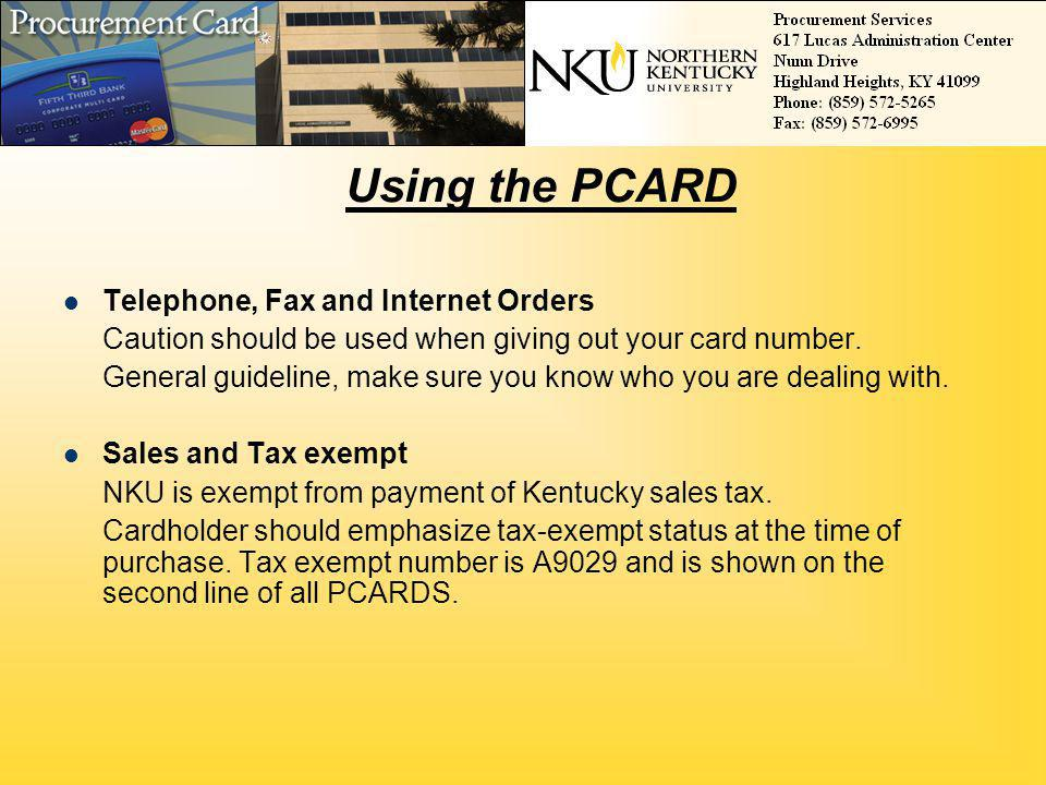 Using the PCARD Telephone, Fax and Internet Orders