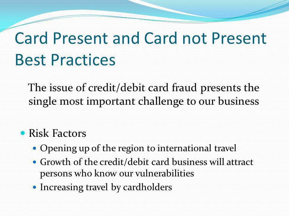 Caribbean credit card corporation ltd ppt video online download card present and card not present best practices reheart Choice Image
