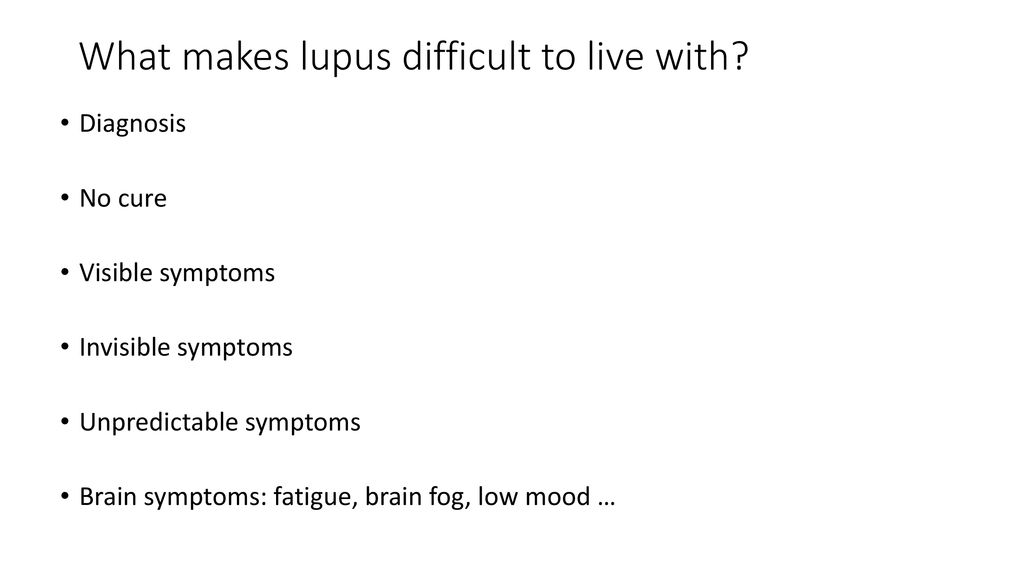 Living with a lupus diagnosis - ppt download