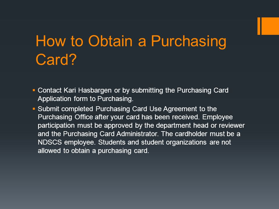 How to Obtain a Purchasing Card