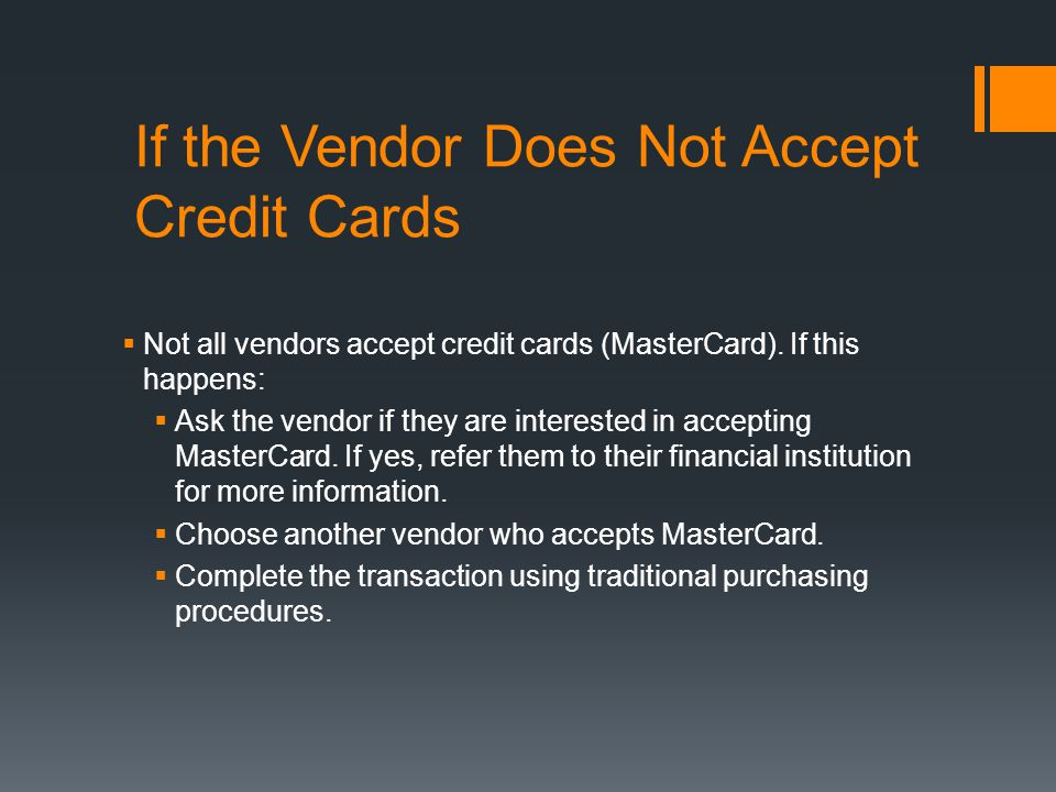 If the Vendor Does Not Accept Credit Cards