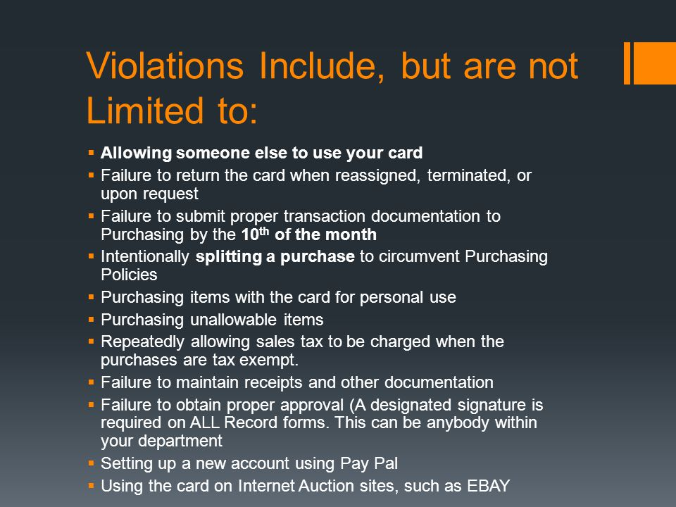 Violations Include, but are not Limited to: