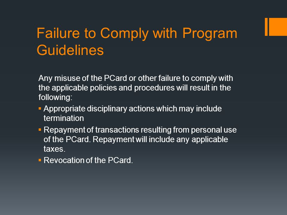 Failure to Comply with Program Guidelines