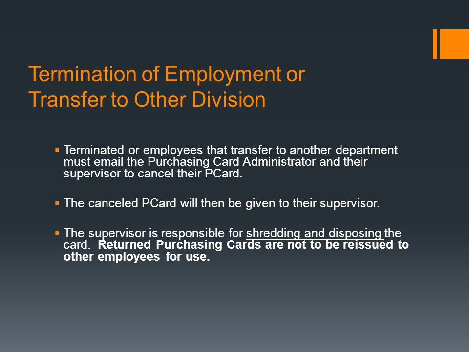 Termination of Employment or Transfer to Other Division