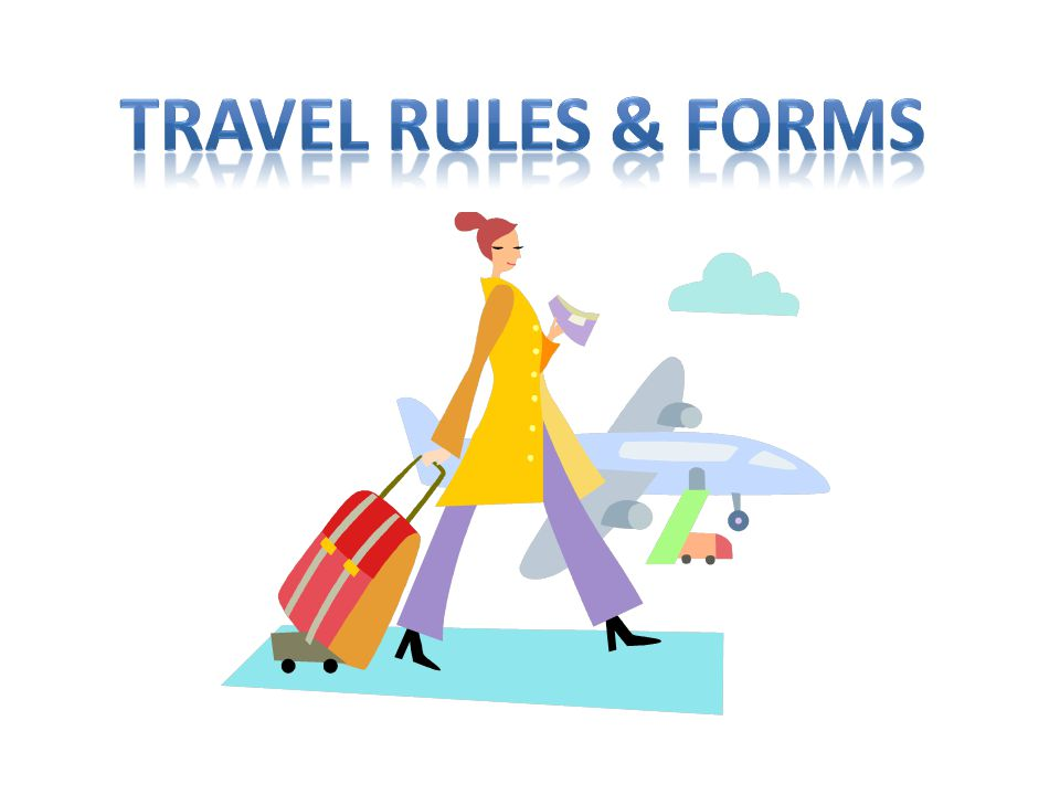 Travel Rules & Forms