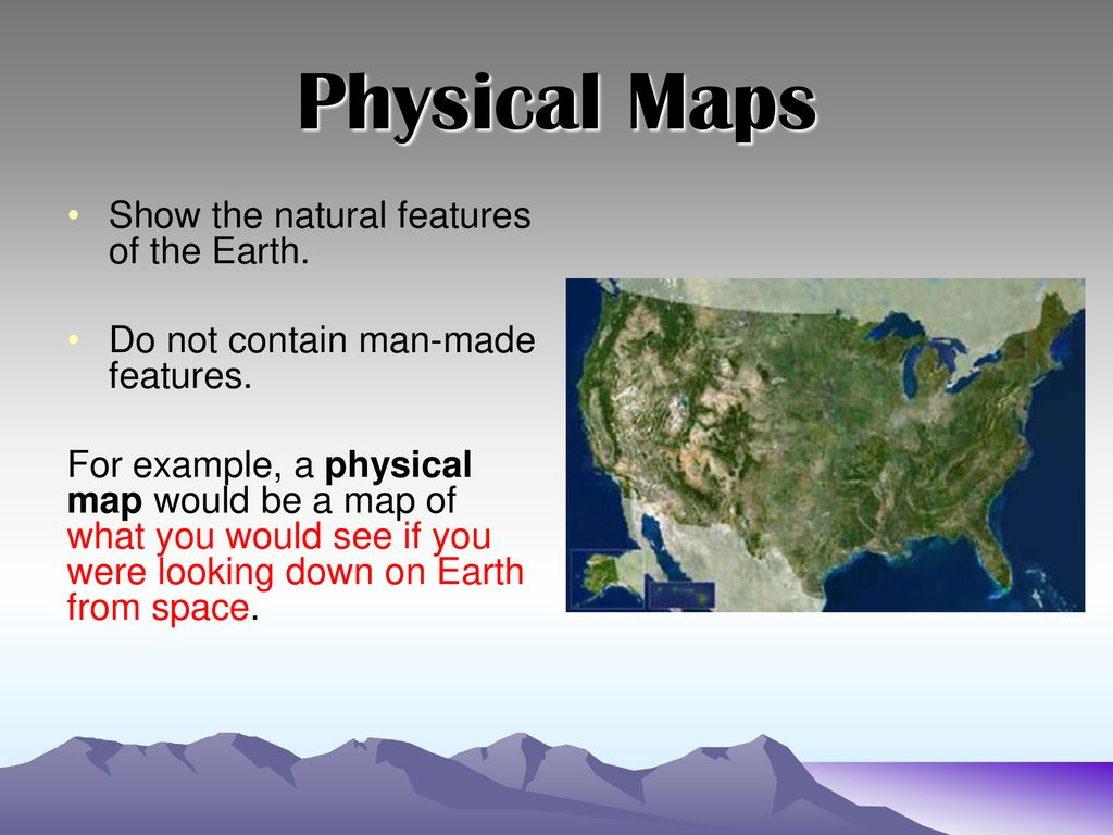 What does a physical map show