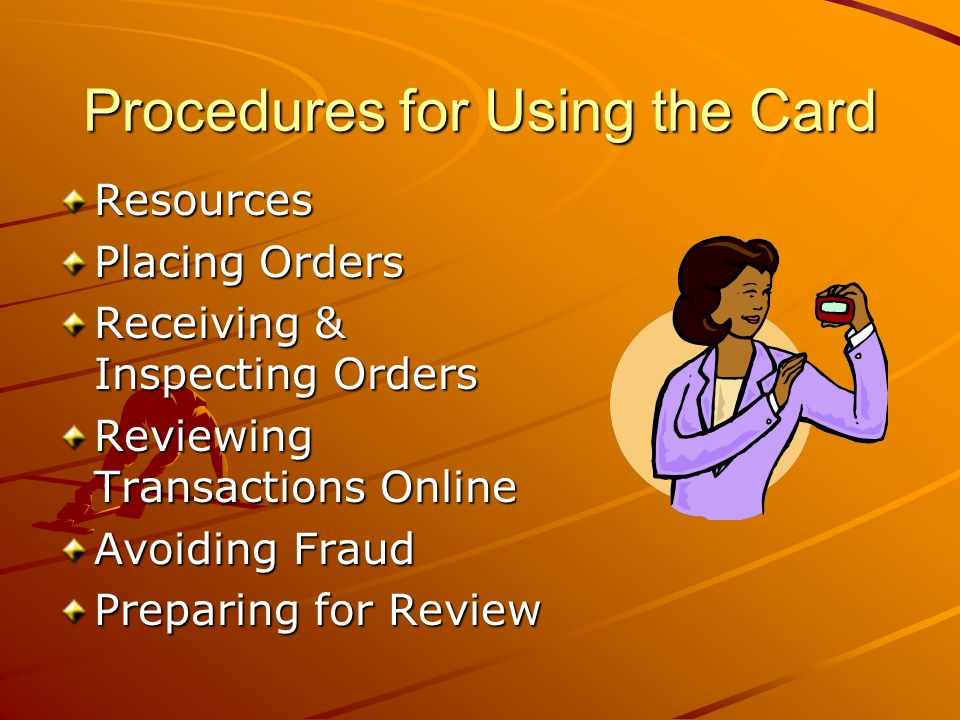 Procedures for Using the Card