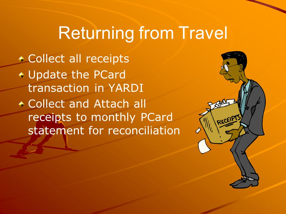 Returning from Travel Collect all receipts