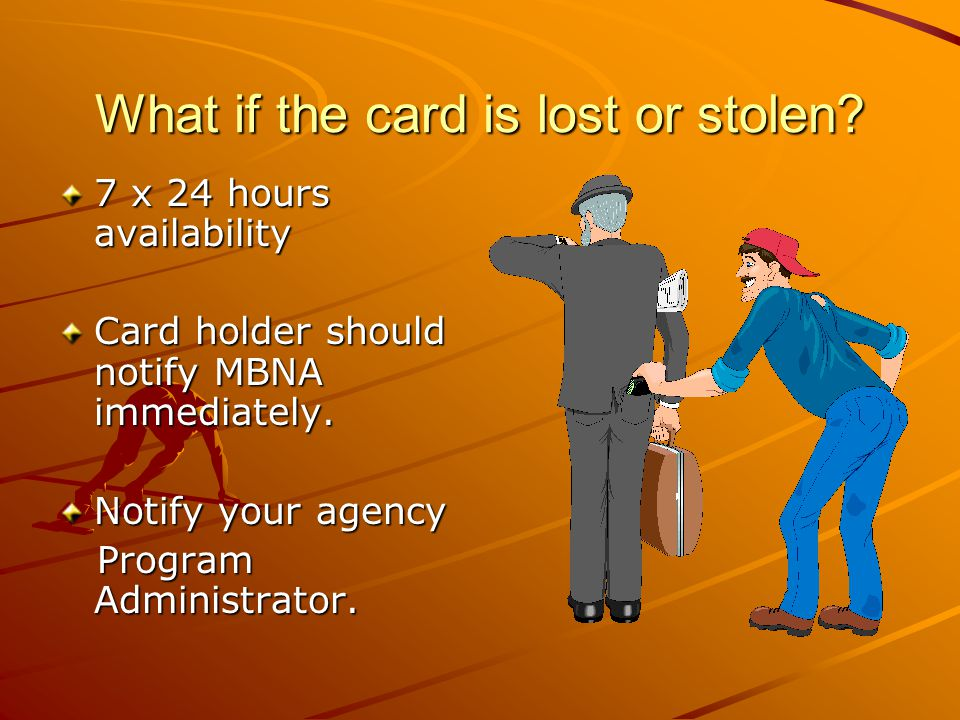 What if the card is lost or stolen