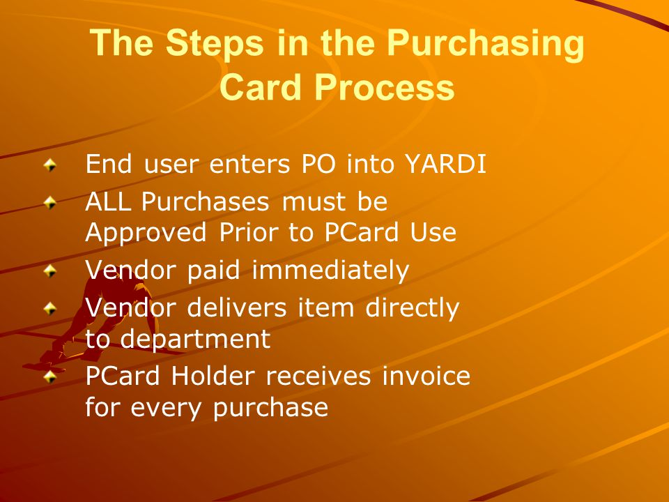 The Steps in the Purchasing Card Process