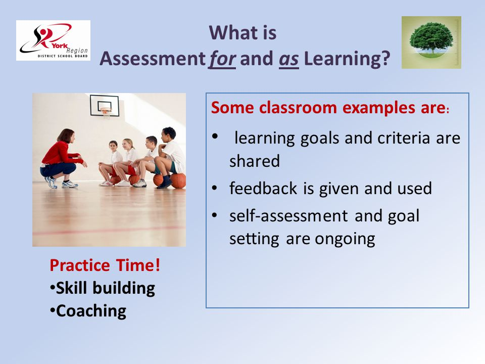 What is Assessment for and as Learning