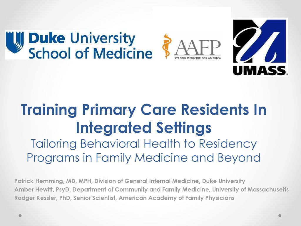 Training Primary Care Residents In Integrated Settings Tailoring
