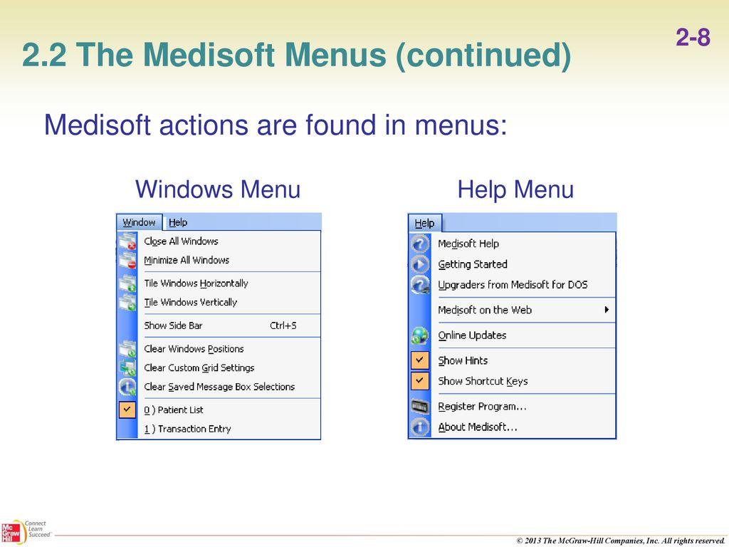 22 The Medisoft Menus Continued