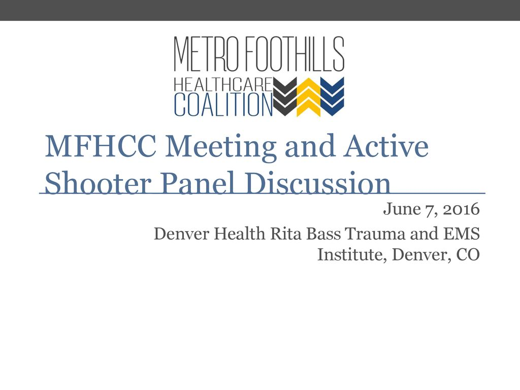 MFHCC Meeting and Active Shooter Panel Discussion - ppt download