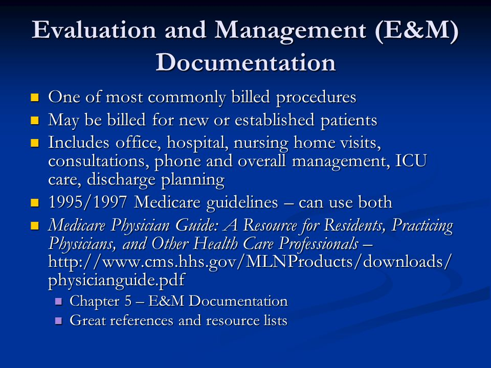 Evaluation and Management (E&M) Documentation
