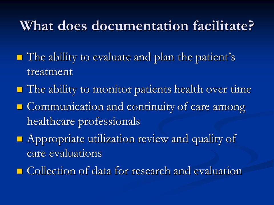 What does documentation facilitate