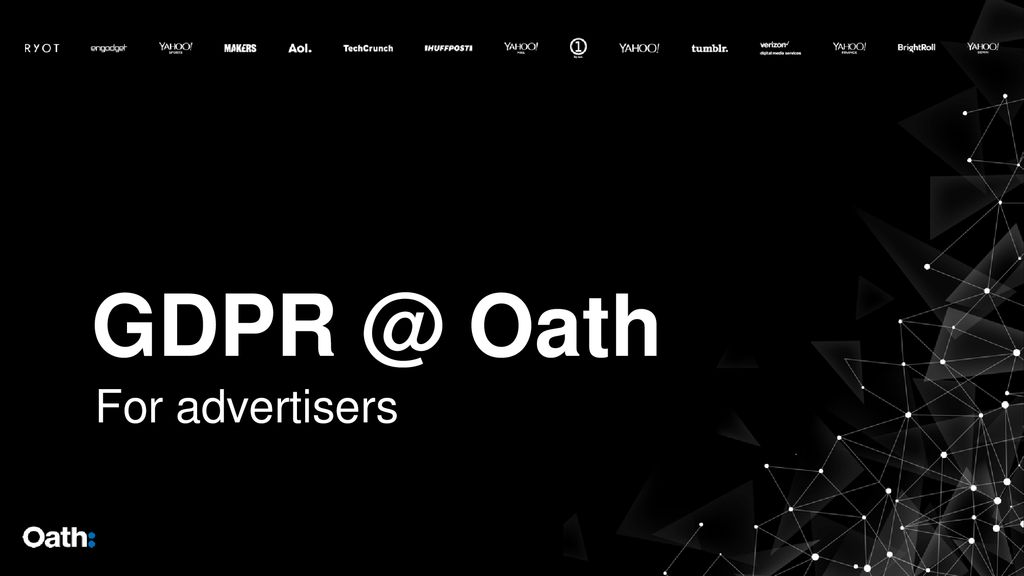 Oath For advertisers  - ppt download