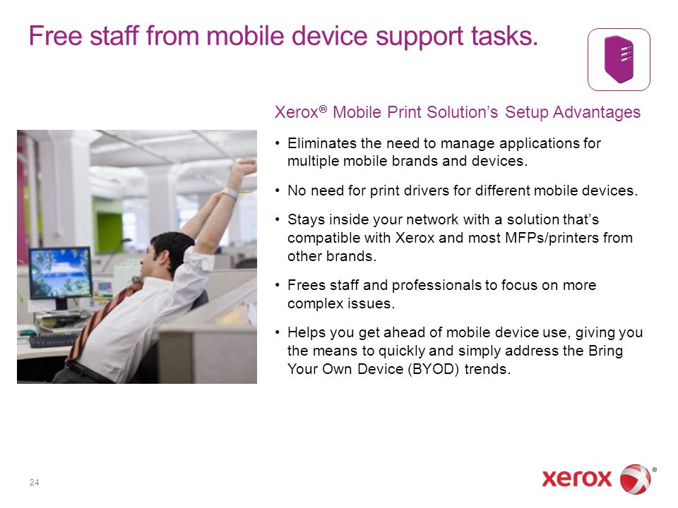 Introducing Xerox® Mobile Print Solution and Xerox® Mobile