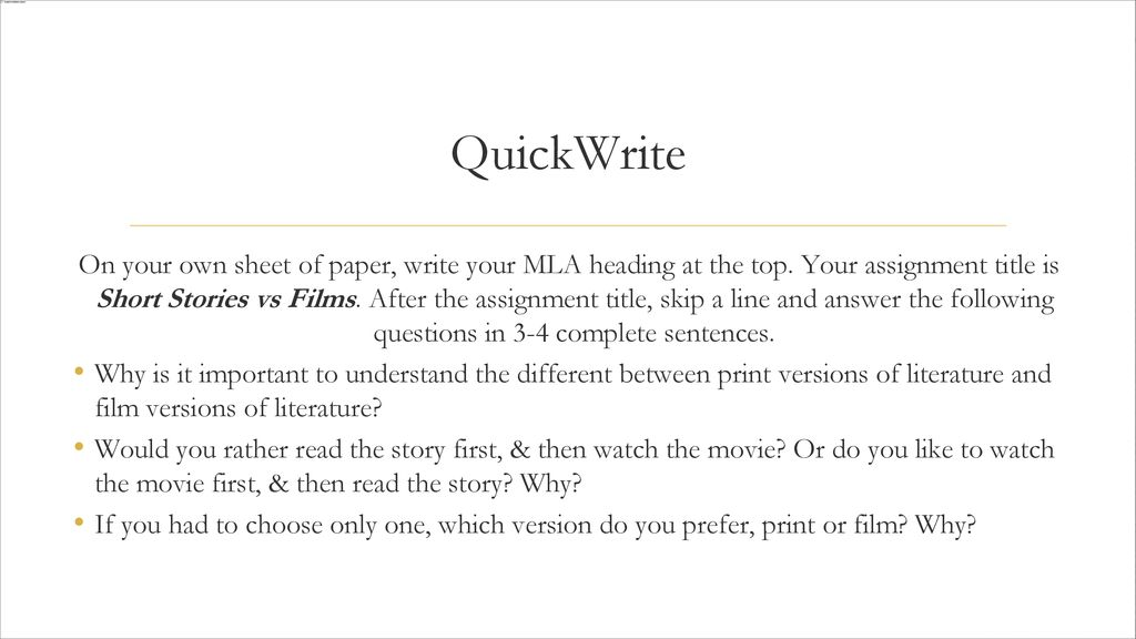 QuickWrite On Your Own Sheet Of Paper Write Your MLA Heading At The