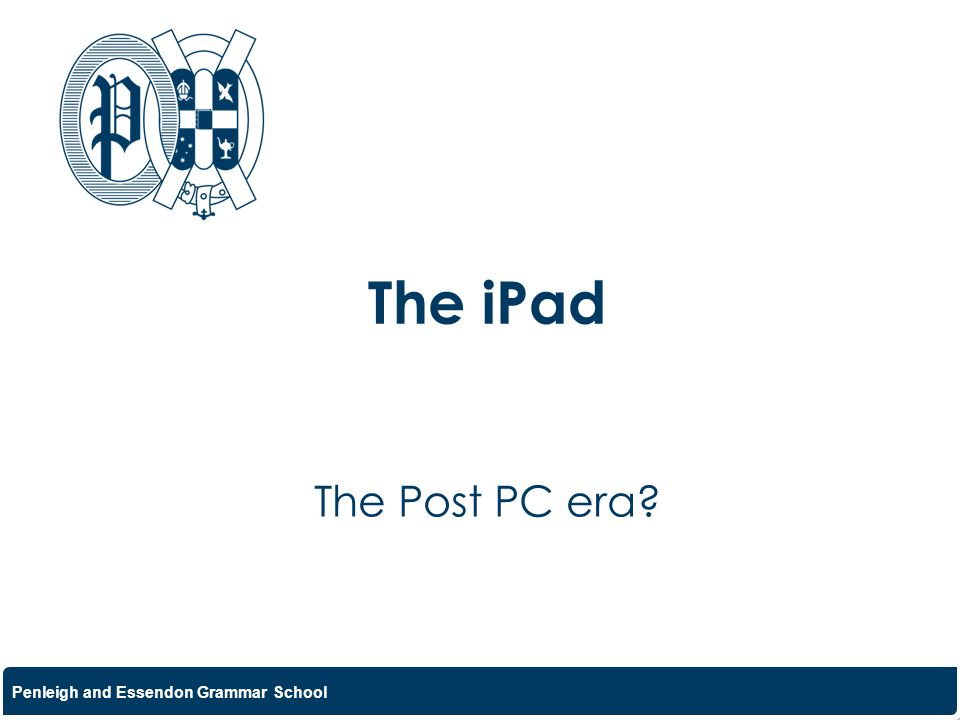 The iPad The Post PC era