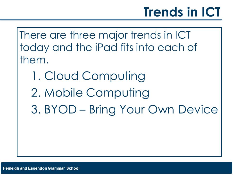 Trends in ICT Cloud Computing Mobile Computing