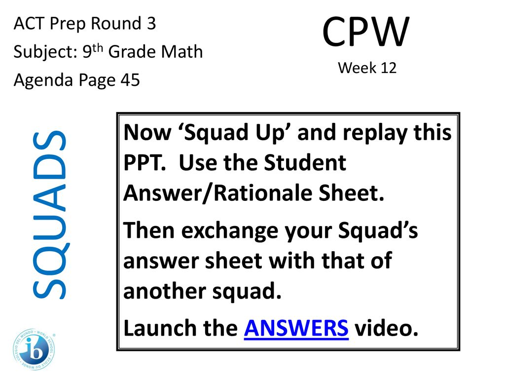 Squads Cpw Act Prep Round 3 Subject 9th Grade Math Agenda Page Ppt