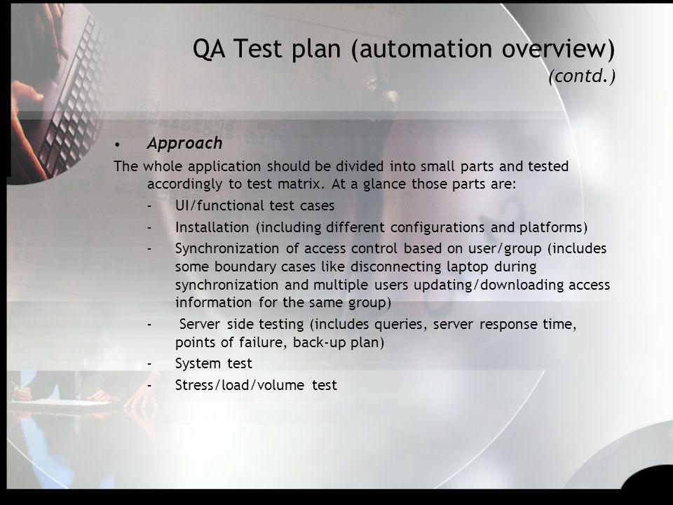 QA Test plan (automation overview) (contd.)