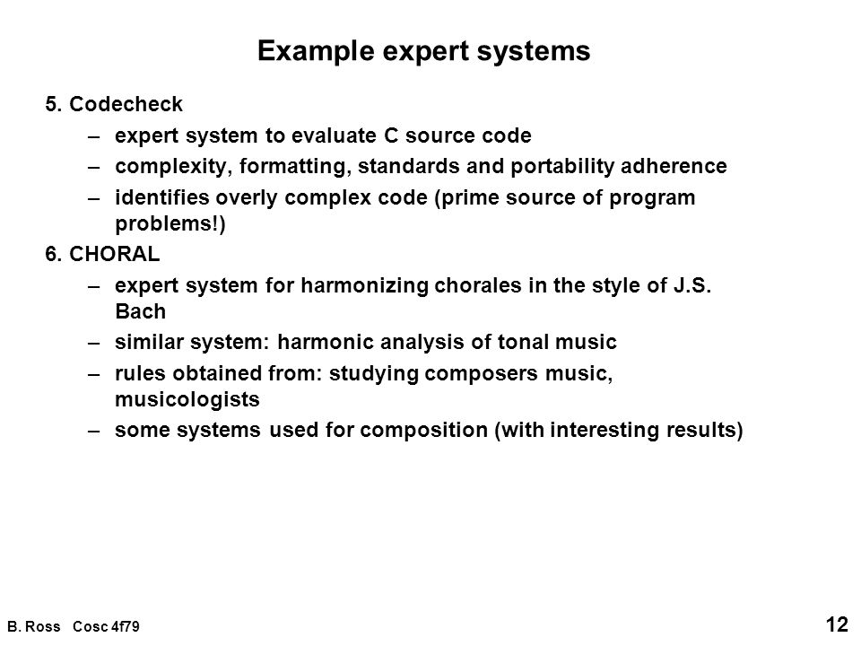 Expert Systems expert system (or knowledge-based system): a program which  encapsulates knowledge from some domain, normally obtained from a human  expert