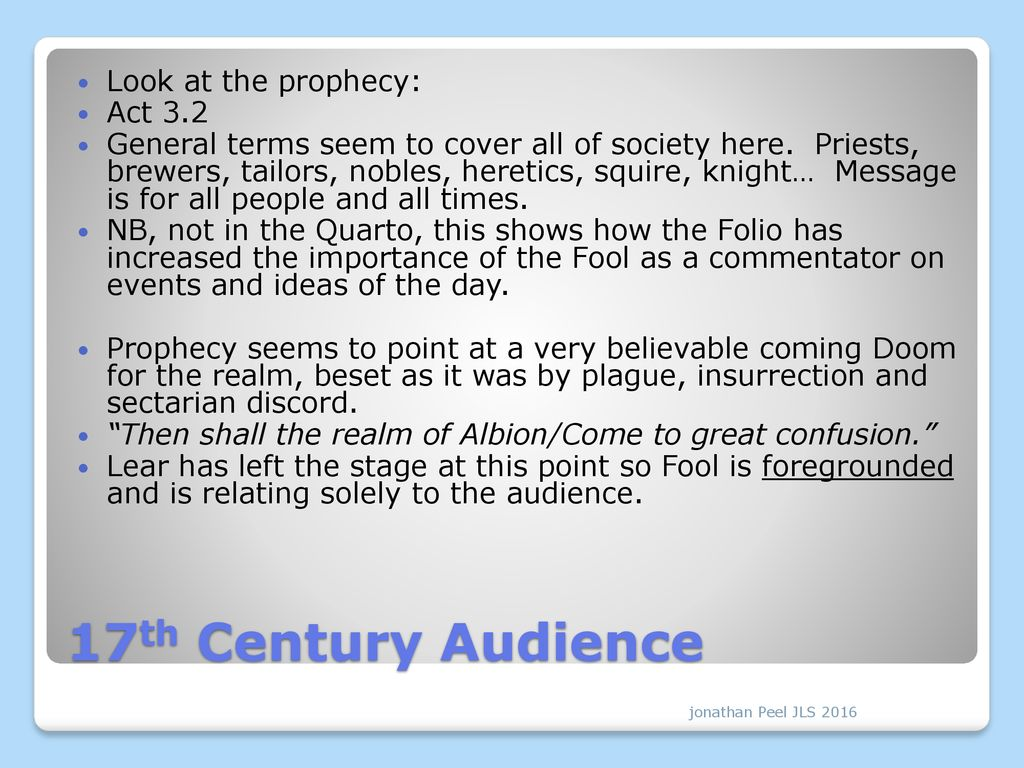 The Fool: A guide to the audience, just as much as to Lear