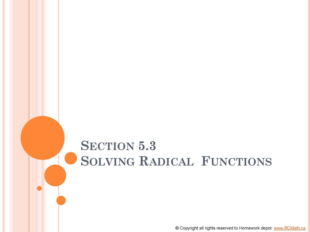 Section 5 3 Solving Radical Functions - ppt download