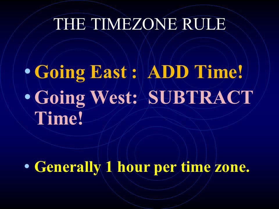 Going West: SUBTRACT Time!