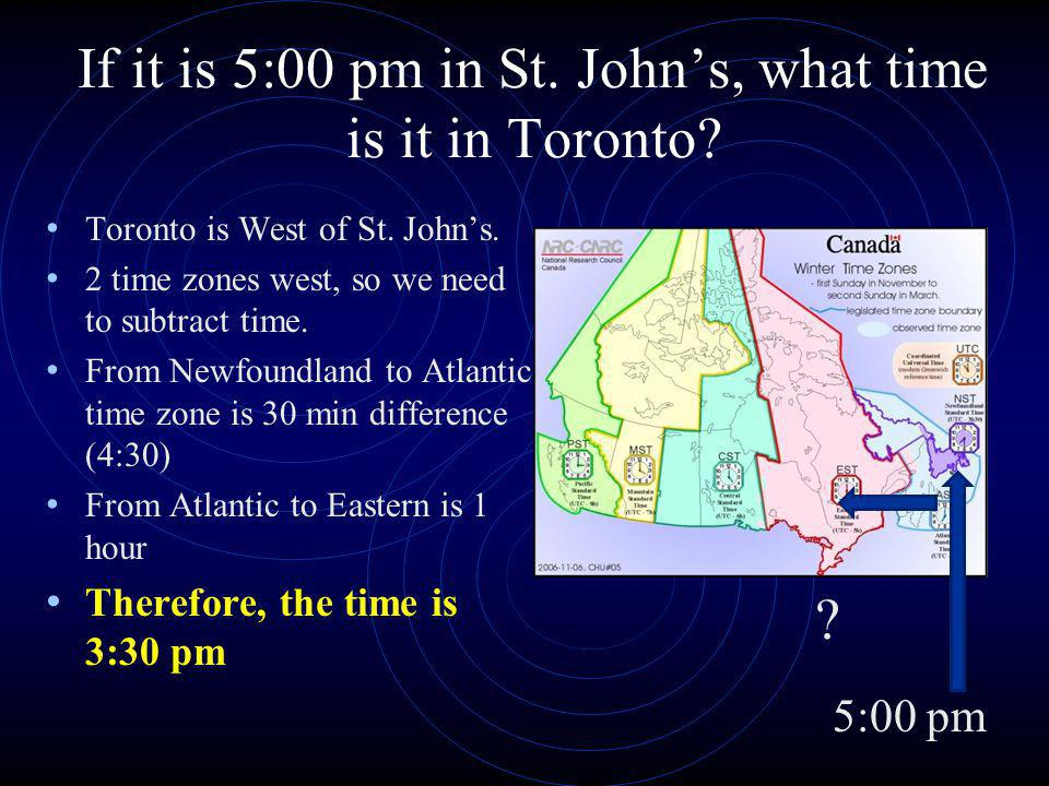 If it is 5:00 pm in St. John's, what time is it in Toronto