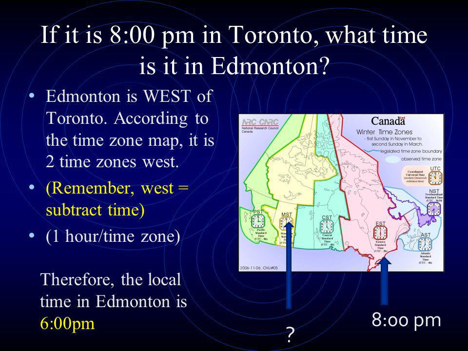 If it is 8:00 pm in Toronto, what time is it in Edmonton