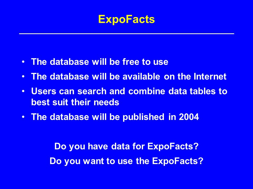 Do you have data for ExpoFacts Do you want to use the ExpoFacts