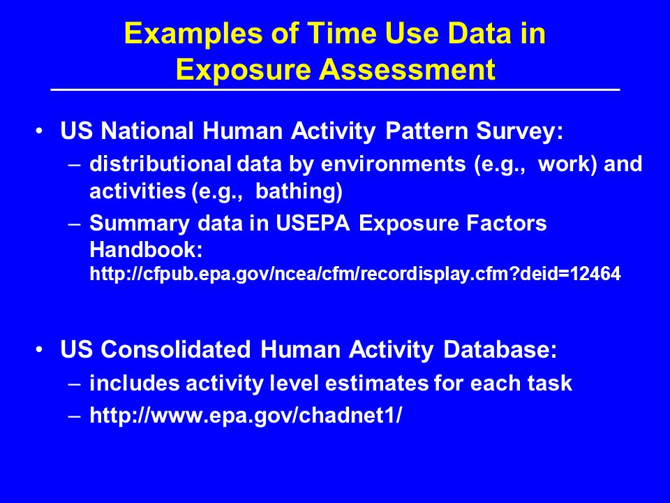 Examples of Time Use Data in Exposure Assessment