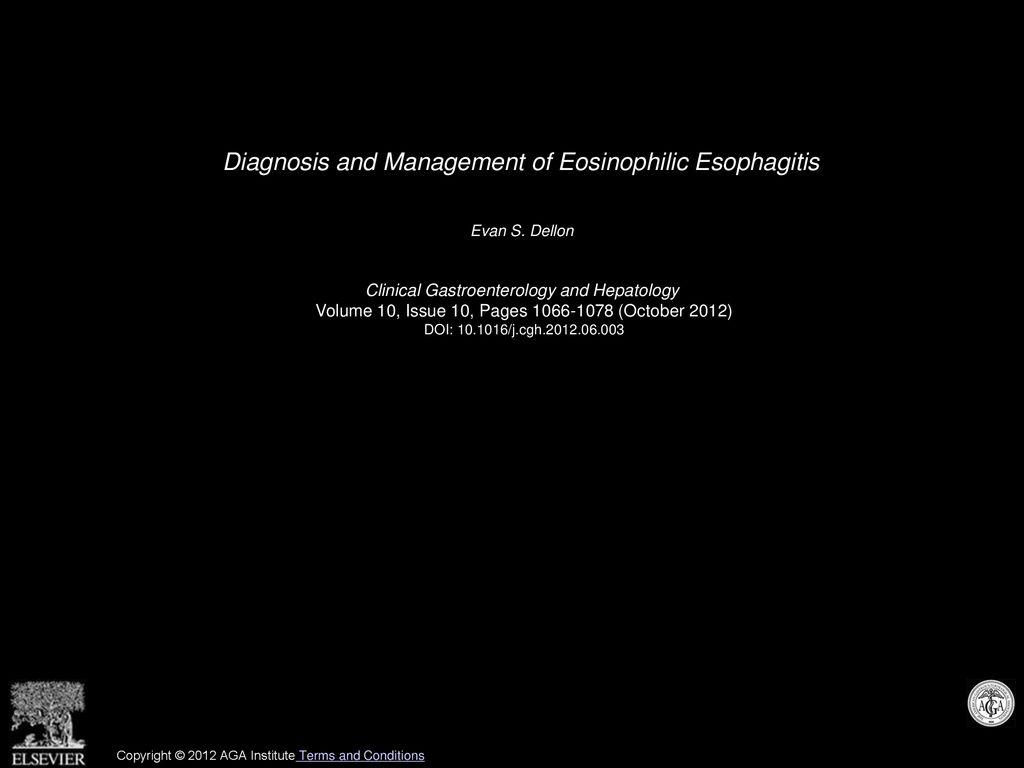Diagnosis And Management Of Eosinophilic Esophagitis Ppt