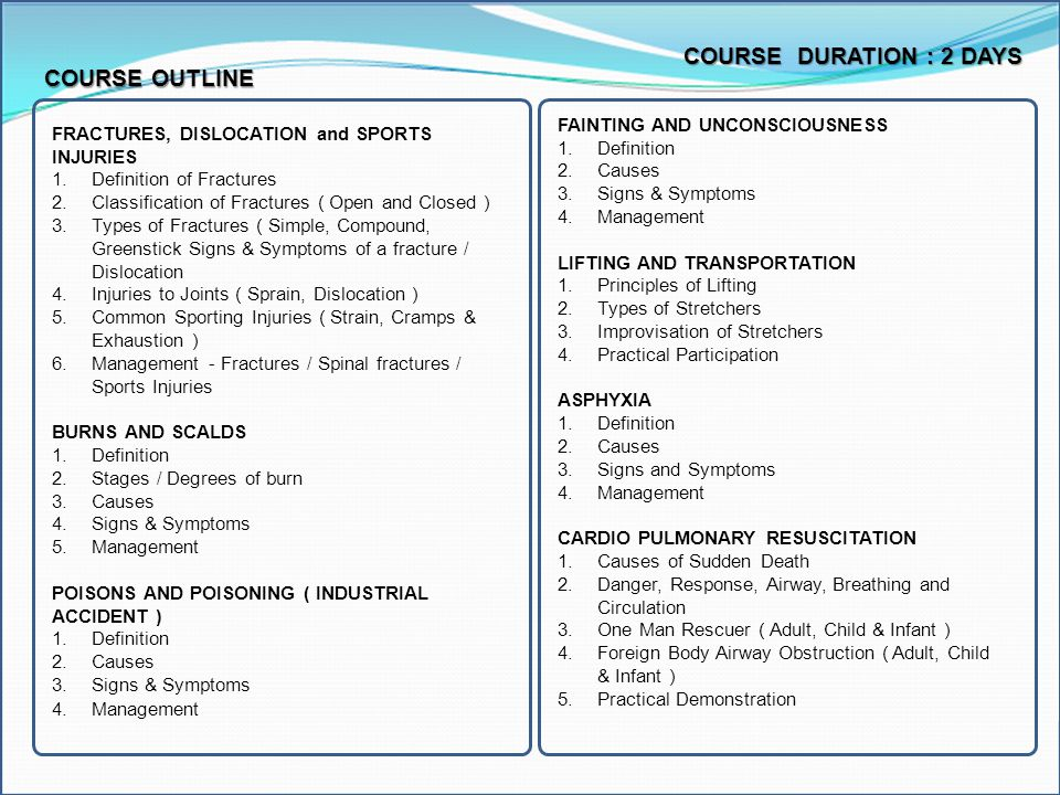 COURSE DURATION : 2 DAYS COURSE OUTLINE FAINTING AND UNCONSCIOUSNESS