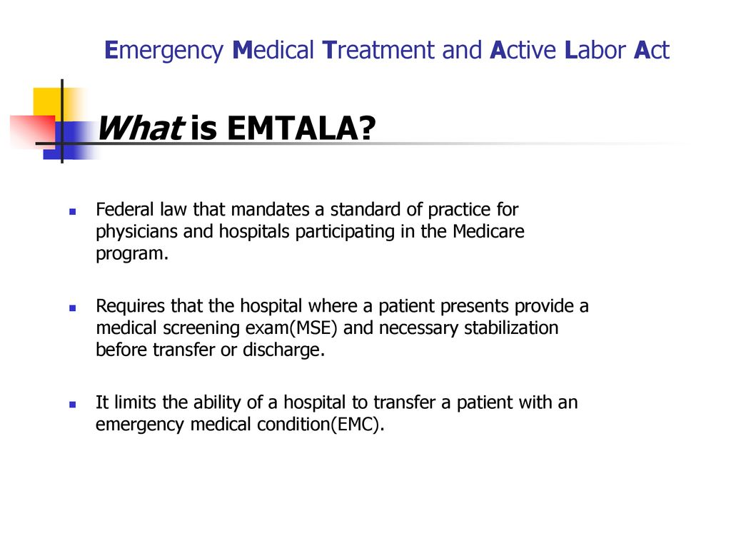 EMTALA Emergency Medical Treatment and Active Labor Act