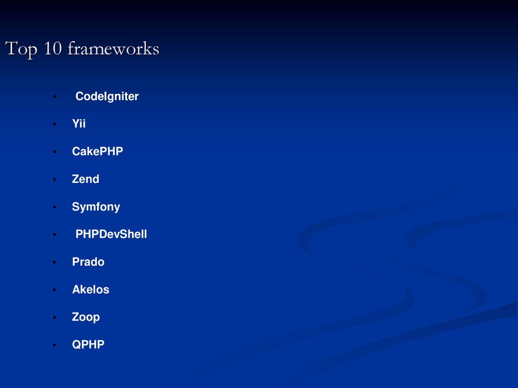 PHP Frameworks  - ppt download